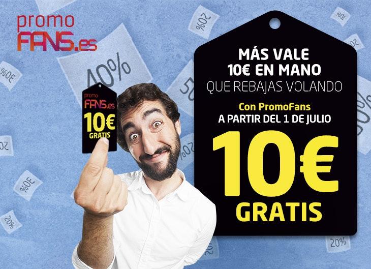 ¡Más vale 10€ en mano que rebajas volando!
