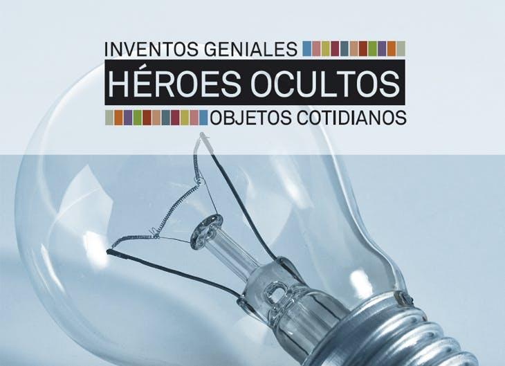 No te pierdas 'Héroes ocultos. Inventos geniales. Objetos cotidianos'