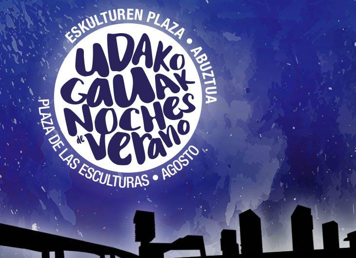 Este agosto apúntate a las 'Noches de Verano' de Barakaldo
