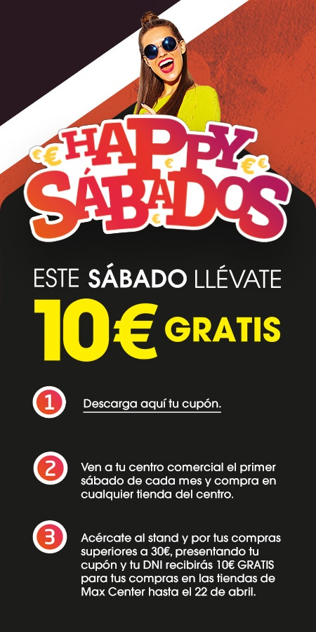 happy sabados max center