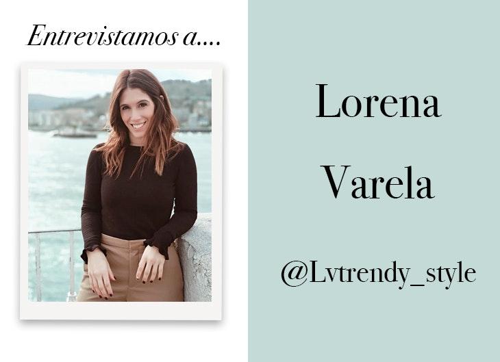 entrevista-lorena-varela-lvtrendy_style-estilo-instagram
