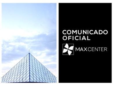 comunicado-oficial-Max-Center