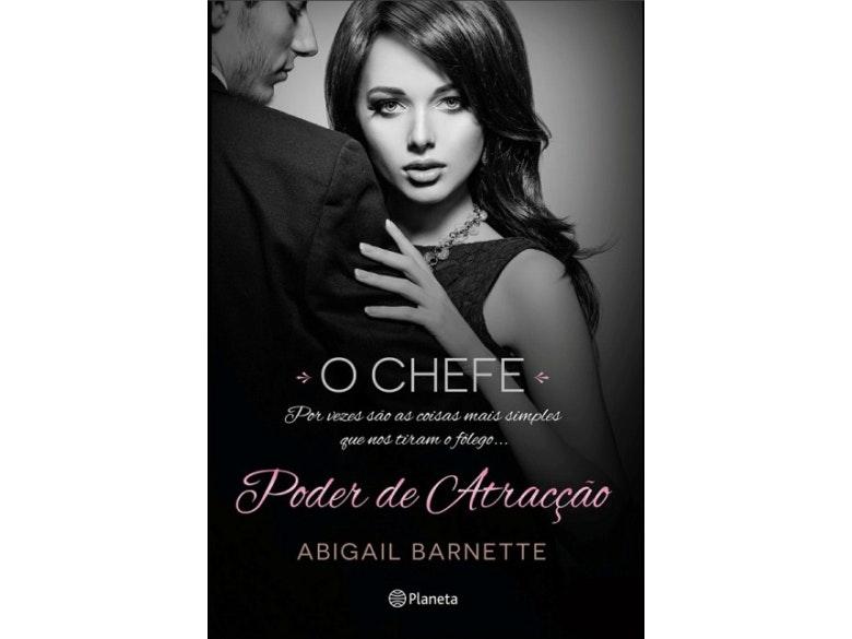 Poder de Atração – O chefe, Abigail Barnette (15,99€)