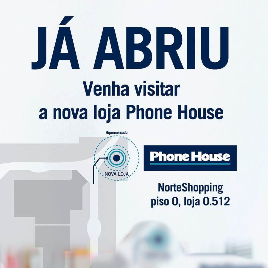 Já Abriu nova Phone House