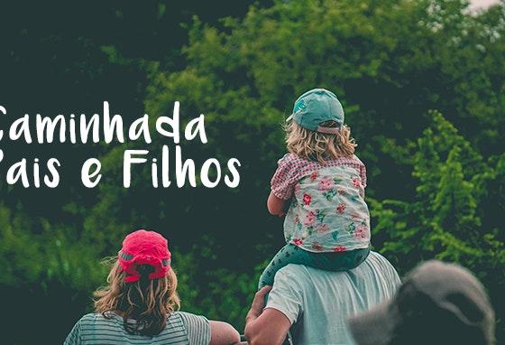 PATL_Caminhada-Pais-Filhos_Img-destaque-momento_1