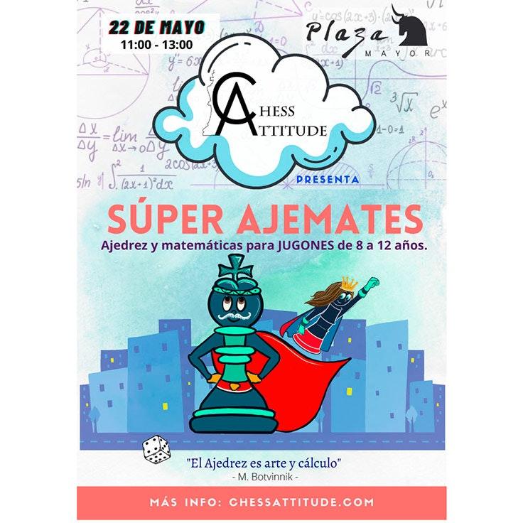 Súper Ajemates © Chess Attitude