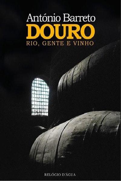 """""""Douro: Rio, Gente e Vinho"""" de António Barreto, 43€"""