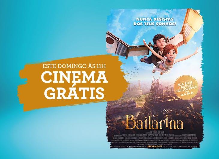 Este domingo, às 11h, há cinema grátis com a Bailarina.
