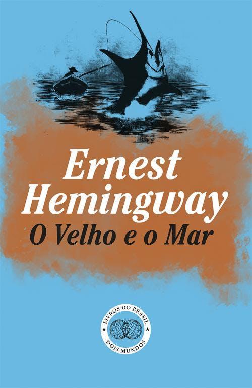 """""""O Velho e o Mar"""", Ernest Hemingway, 11,00€ (desconto de 30% em cartão Leitor Bertrand)"""