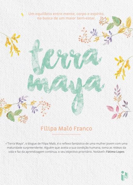 """Terra Maya"", de Filipa Maló Franco, 17,99€"