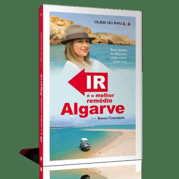 """""""Ir é o Melhor Remédio Algarve"""" de Teresa Conceição, 15,90€"""