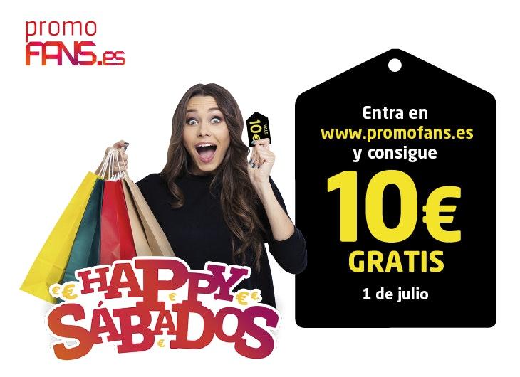 ¡Consigue 10€ gratis en el HAPPY SÁBADOS de PromoFans!