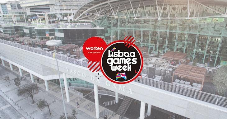 Lisboa Games Week no nosso Centro.