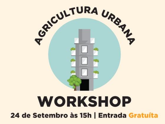 Nova Arcada vai receber um workshop de agricultura urbana gratuito, dirigido por Pedro Rocha..
