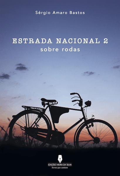 """""""Estrada Nacional 2 Sobre Rodas"""" de Sérgio Amaro Bastos, 11€"""