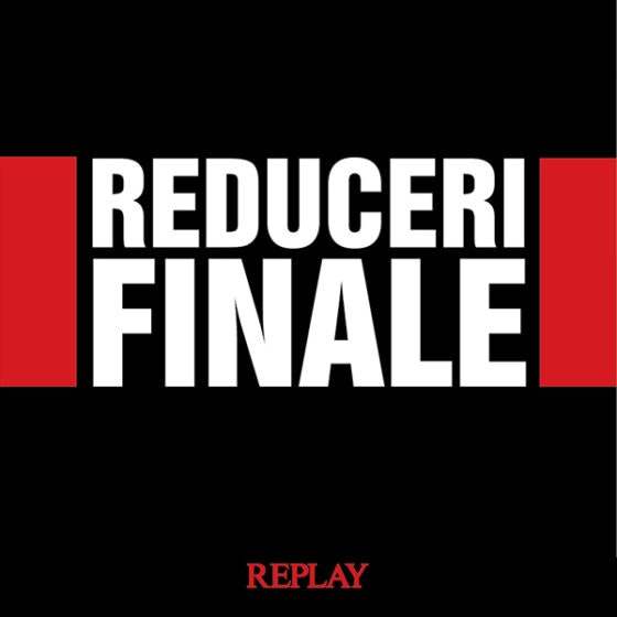 REPLAY REDUCERI FINALE  600x600px