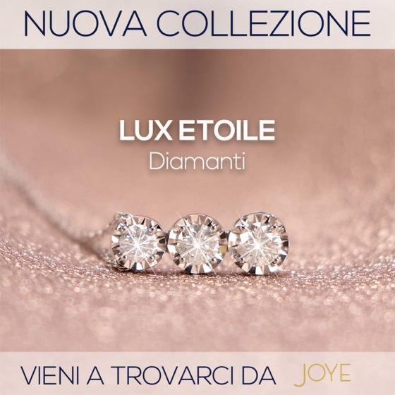 NUOVA COLLEZIONE_LUX ETOILE_1000X1000_JOYE