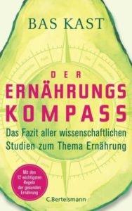 Bestseller-Tipp zum Welttag des Buches: Der Ernährungskompass - Bas Kast von Bertelsmann