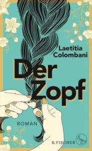Bestseller-Tipp zum Welttag des Buches: Der Zopf - Laetitia Colombani von S. Fischer